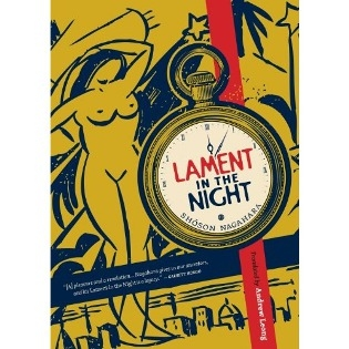 """Lament in the Night"" by Shoson Nagahara (Kaya Press: 452 pp., $19.95 paper"